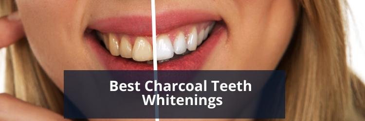 Best Charcoal Teeth Whitenings